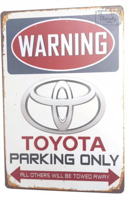 WARNING PARKING FOR TOYOTA ONLY DECORATIVE PLATE